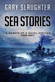 Sea Stories by Gary Slaughter
