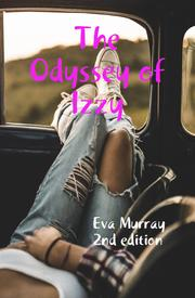 The Odyssey of Izzy by Eva Murray