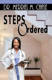 Steps Ordered by Merriel Chase