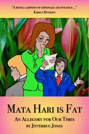 Mata Hari is Fat by Jitterbug Jones