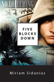 Five Blocks Down by Miriam Sidanius