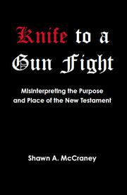 Knife to a Gunfight by Shawn McCraney