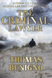 The Criminal Lawyer by Thomas Benigno