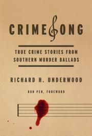 CrimeSong by Richard H. Underwood