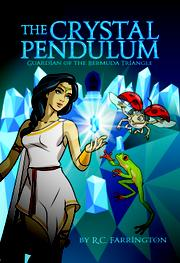 The Crystal Pendulum by R.C. Farrington