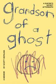 Grandson of a Ghost by Scott Depalma