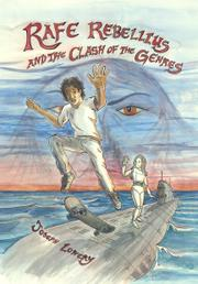 Rafe Rebellius and the Clash of the Genres by Joseph Lowery