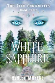 White Sapphire by Ashley Mayers