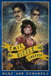 Emic Rizzle, Tinkerer by Mary Ann Domanska