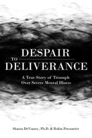 Despair to Deliverance by Sharon DeVinney