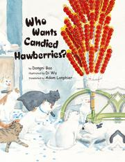 WHO WANTS CANDIED HAWBERRIES? by Dongni Bao