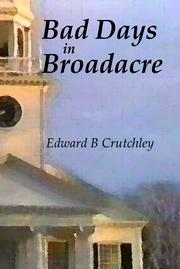 Bad Days in Broadacre by Edward B. Crutchley