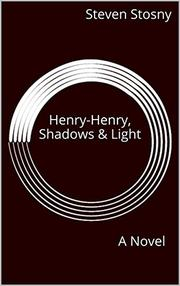 HENRY-HENRY, SHADOWS & LIGHT by Steven Stosny
