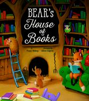 BEAR'S HOUSE OF BOOKS by Poppy Bishop