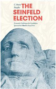 THE SEINFELD ELECTION by C. Owen Paepke
