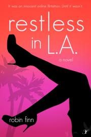 RESTLESS IN L.A. by Robin Finn