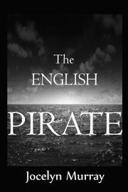 THE ENGLISH PIRATE by Jocelyn Murray