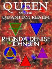 QUEEN OF THE QUANTUM REALM by Rhonda Denise Johnson