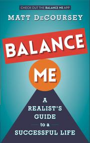 BALANCE ME by Matt DeCoursey