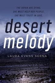 DESERT MELODY by Laura Evans Serna