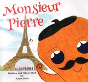 MONSIEUR PIERRE by Anne Dana