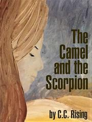THE CAMEL AND THE SCORPION by C.C. Rising