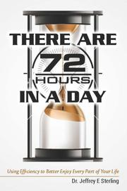 THERE ARE 72 HOURS IN A DAY by Jeffrey Sterling