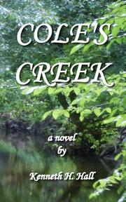 COLE'S CREEK by Kenneth Hall