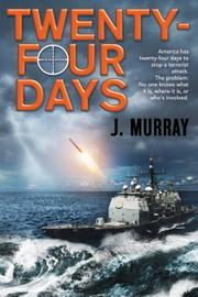 TWENTY-FOUR DAYS by J. Murray