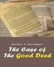 THE CASE OF THE GOOD DEED by Jim Shon