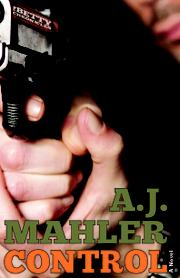 CONTROL by A. J. Mahler