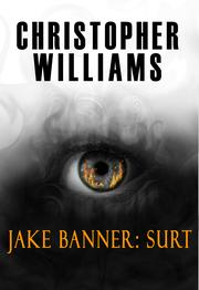 JAKE BANNER: SURT by Chris Williams