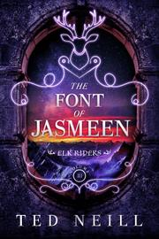THE FONT OF JASMEEN by Ted Neill