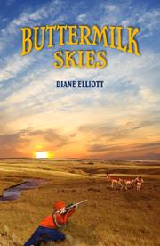 BUTTERMILK SKIES by Diane Elliott