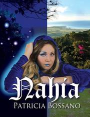 NAHIA by Patricia Bossano