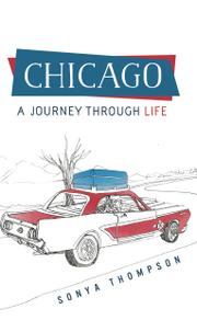 CHICAGO by Sonya Thompson