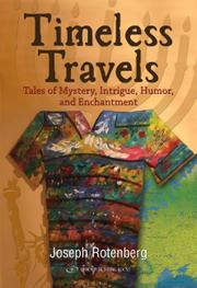 TIMELESS TRAVELS by Joseph Rotenberg