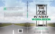72 HOURS IN A DAY WORKBOOK  by Jeffrey E. Sterling