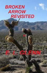 BROKEN ARROW REVISITED by E.L. Glenn