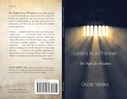 LETTERS TO A PRISONER by Oscar Valdes