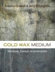 COLD WAX MEDIUM by Rebecca Crowell