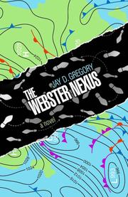 The Webster Nexus by Jay Gregory