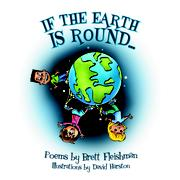 IF THE EARTH IS ROUND by Brett Fleishman