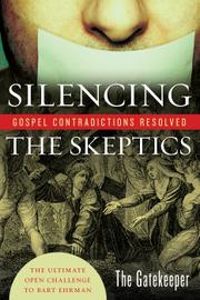 SILENCING THE SKEPTICS by The Gatekeeper