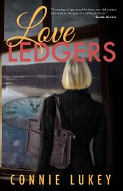 LOVE LEDGERS by Connie  Lukey