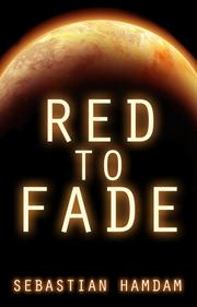 Red To Fade by Sebastian Hamdam