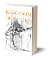 KINGDOM OF WOMEN by Rosalie Morales Kearns