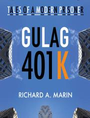 GULAG 401K by Richard A.  Marin