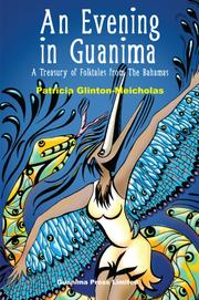 AN EVENING IN GUANIMA by Patricia  Glinton-Meicholas