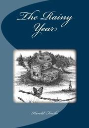THE RAINY YEAR by Harold  Fenske